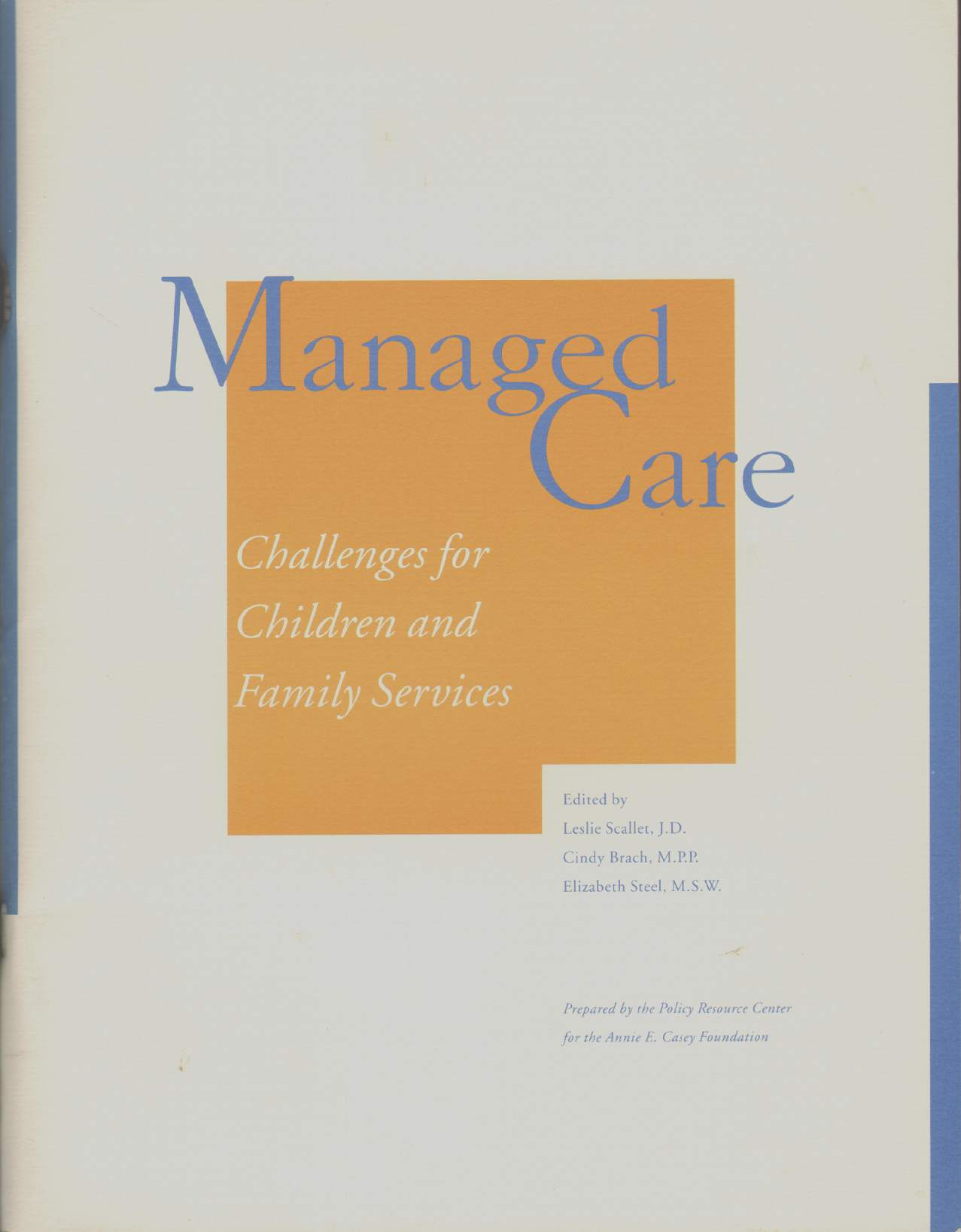 Image for MANAGED CARE Challenges for Children and Family Services