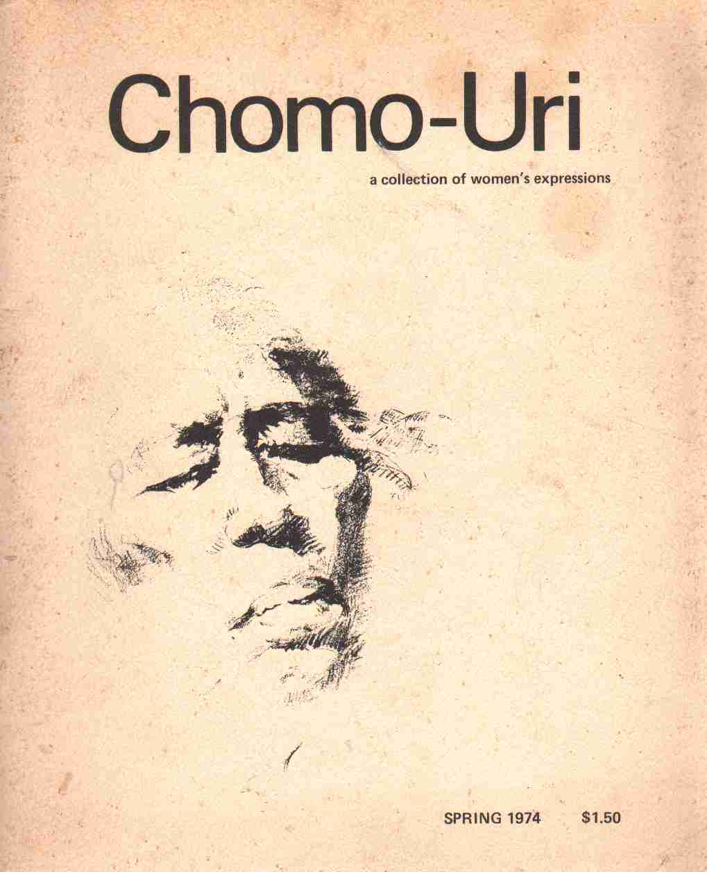 Image for CHROMO-URI A Collection of Women's Expressions Vol. I No. 1 Spring 1974