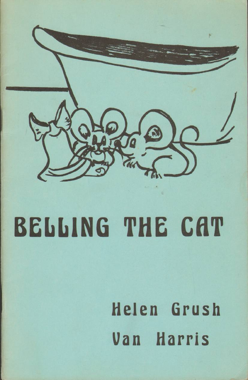 BELLING THE CAT, Grush, Helen B.