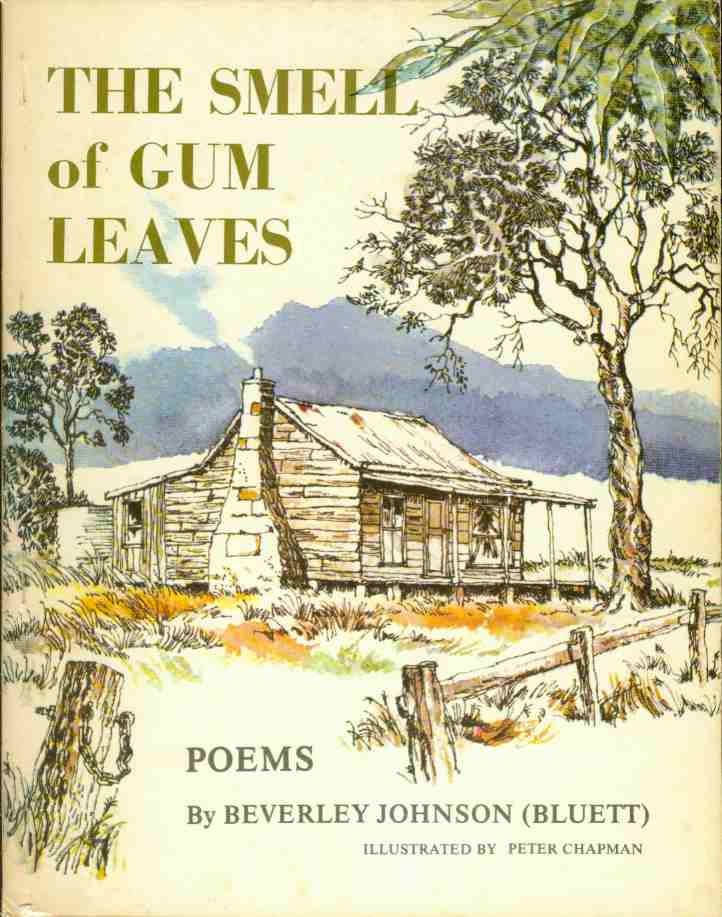 THE SMELL OF GUM LEAVES A Book of Poems, Johnson, Beverley