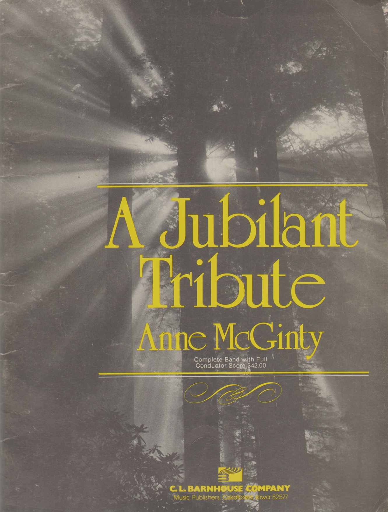 A JUBILANT TRIBUTE Complete Band with Full Conductor Score, McGinty, Anne
