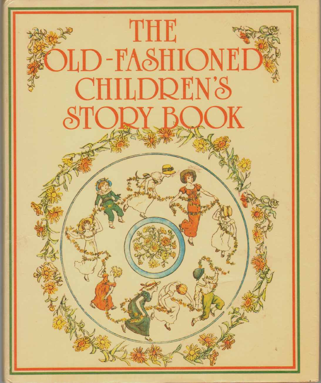 THE OLD-FASHIONED CHILDREN'S STORYBOOK, Flax, Zena; edited and designed by