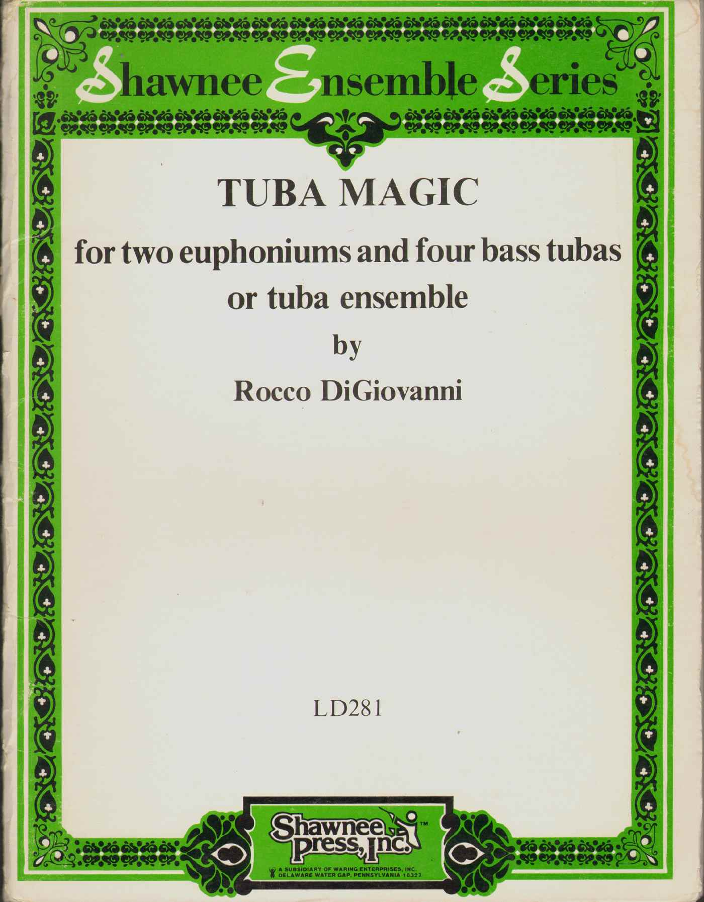 Image for TUBA MAGIC For Two Euphoniums and Four Bass Tubas or Tuba Ensemble