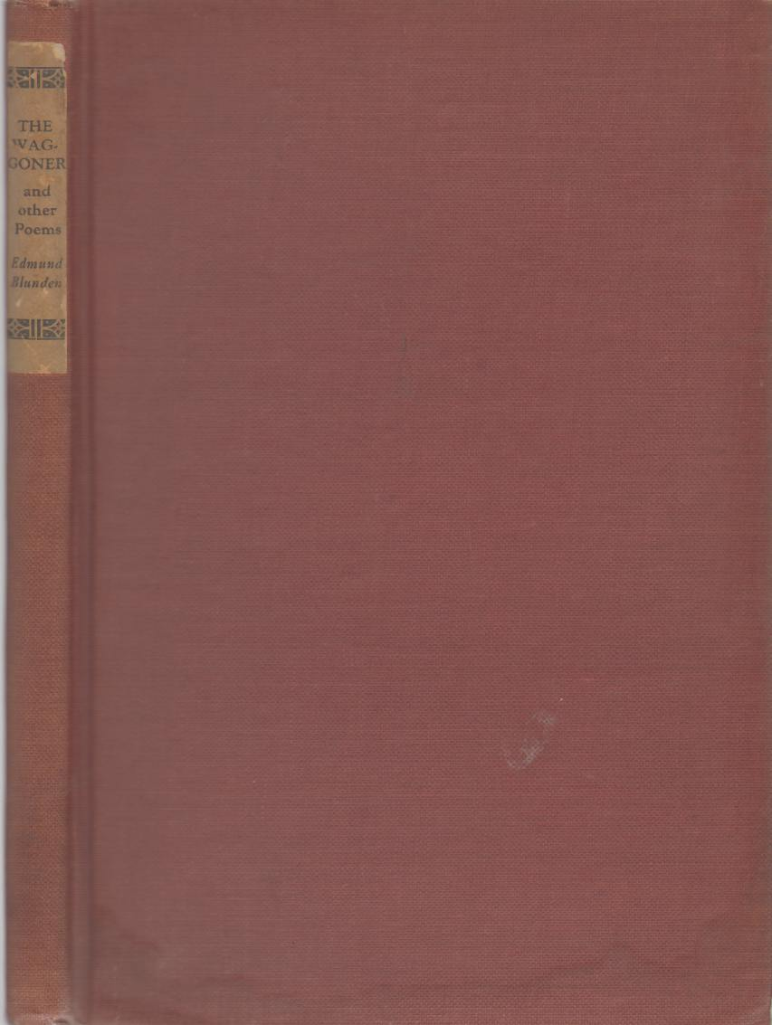 THE WAGGONER And Other Poems, Blunden, Edmund