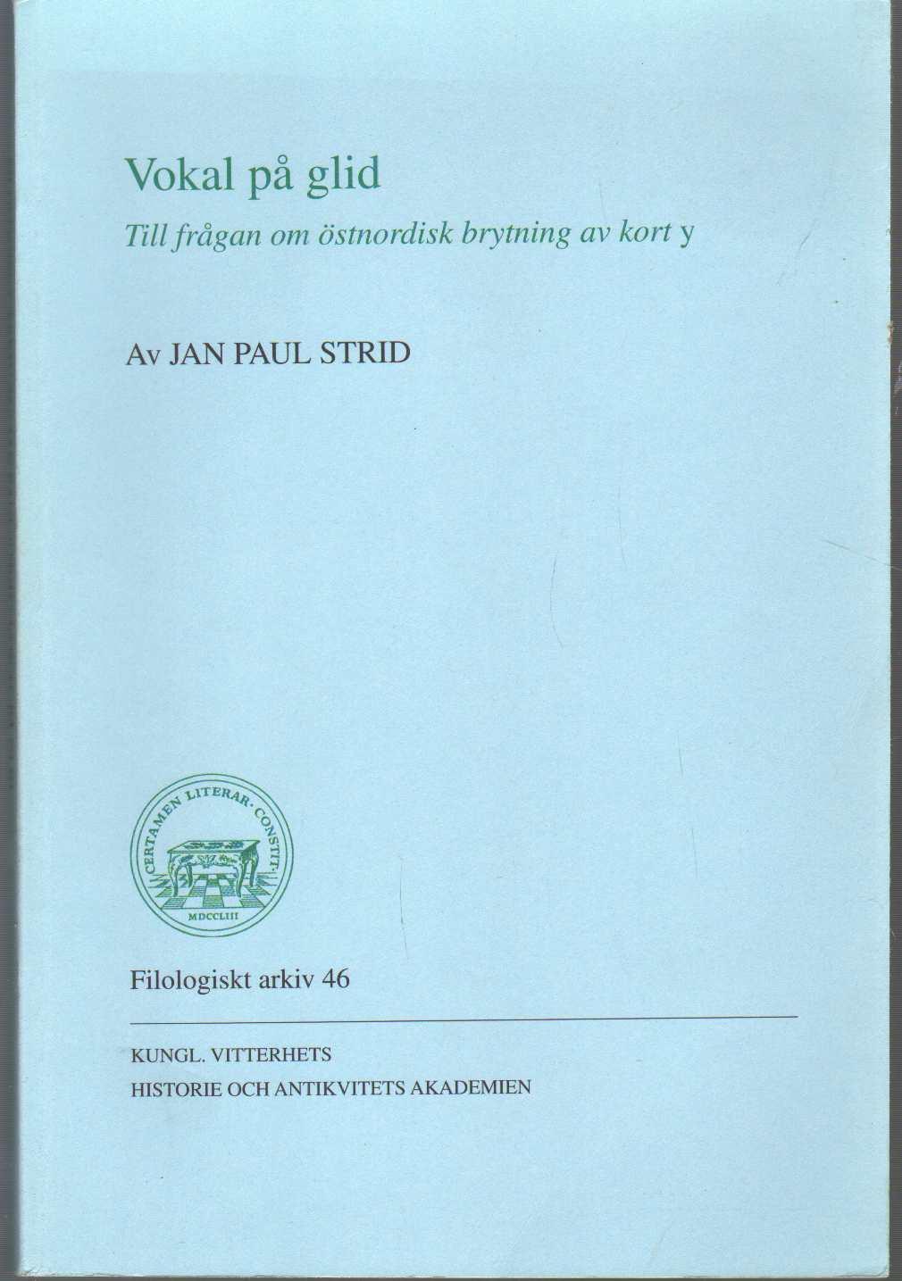 Image for VOKAL PÅ GLID Till Frågan Om Östnordisk Brytning Av Kort Y