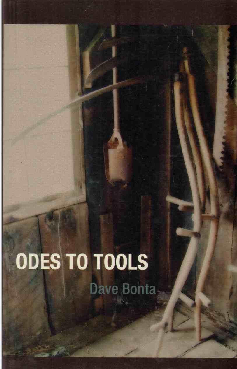 ODES TO TOOLS, Bonta, Dave
