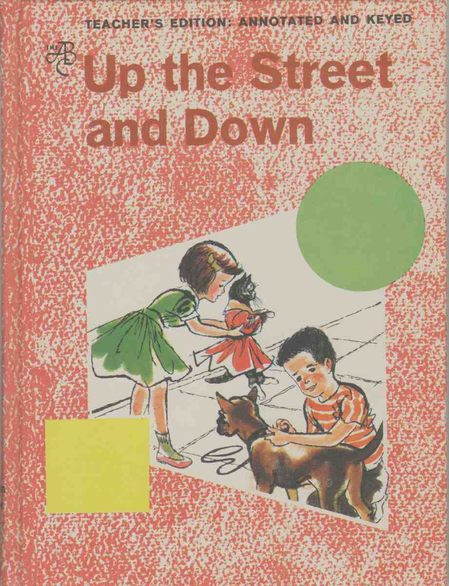 UP THE STREET AND DOWN Teacher's Edition, Annotated and Keyed, Betts, Emmett A. & Carolyn M. Welch