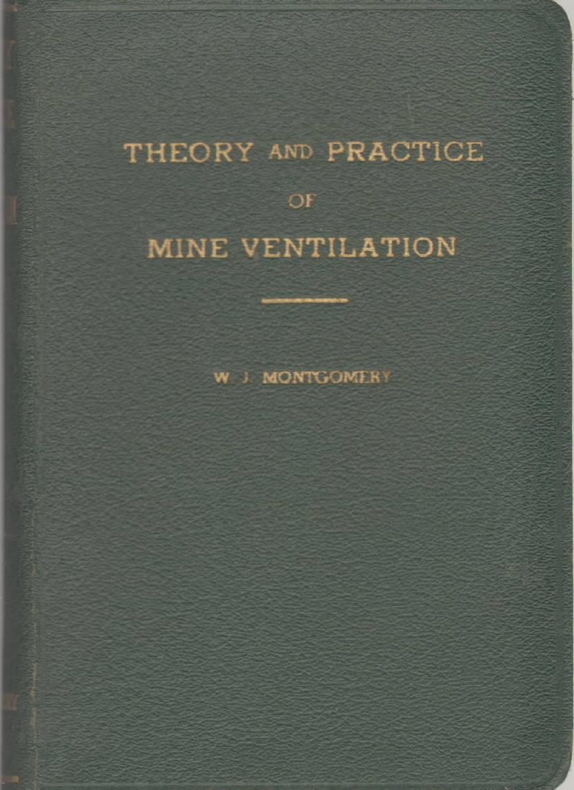 Image for THEORY AND PRACTICE OF MINE VENTILATION