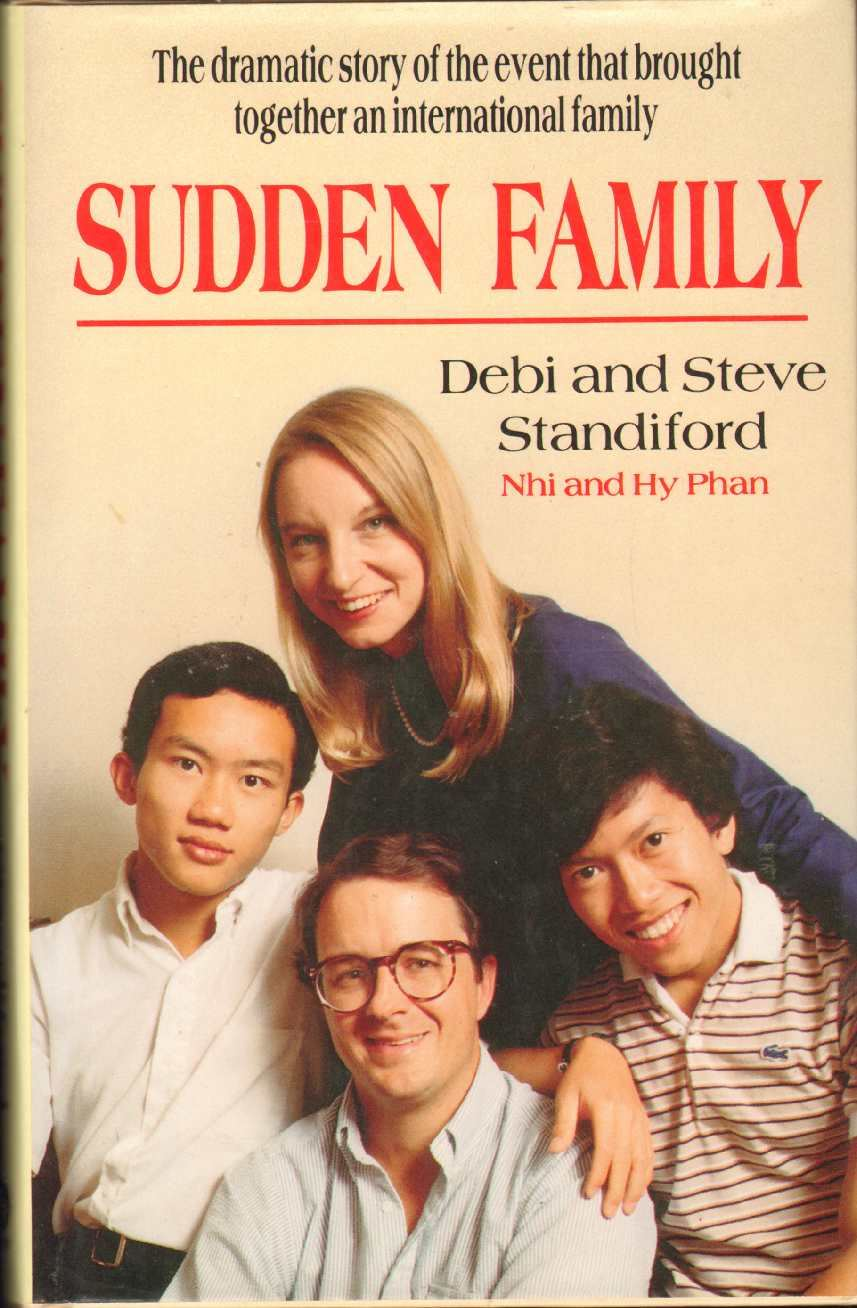 Image for SUDDEN FAMILY The Dramatic Story of the Event That Brought Together an International Family