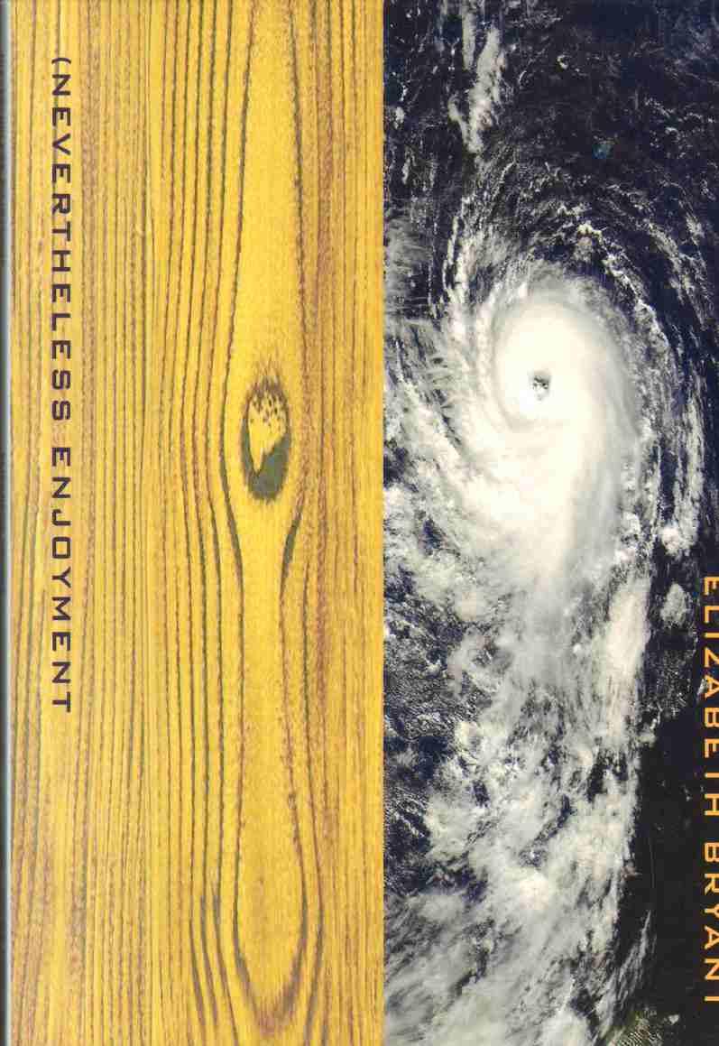 NEVERTHELESS ENJOYMENT, Bryant, Elizabeth