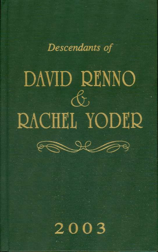 Image for A MEMORIAL HISTORY OF DAVID RENNO, SON OF JOHN RENNO :  And a Complete Family Register of His Lineal Descendants and Those Related to Him by Intermarriage from 1812 to 2003