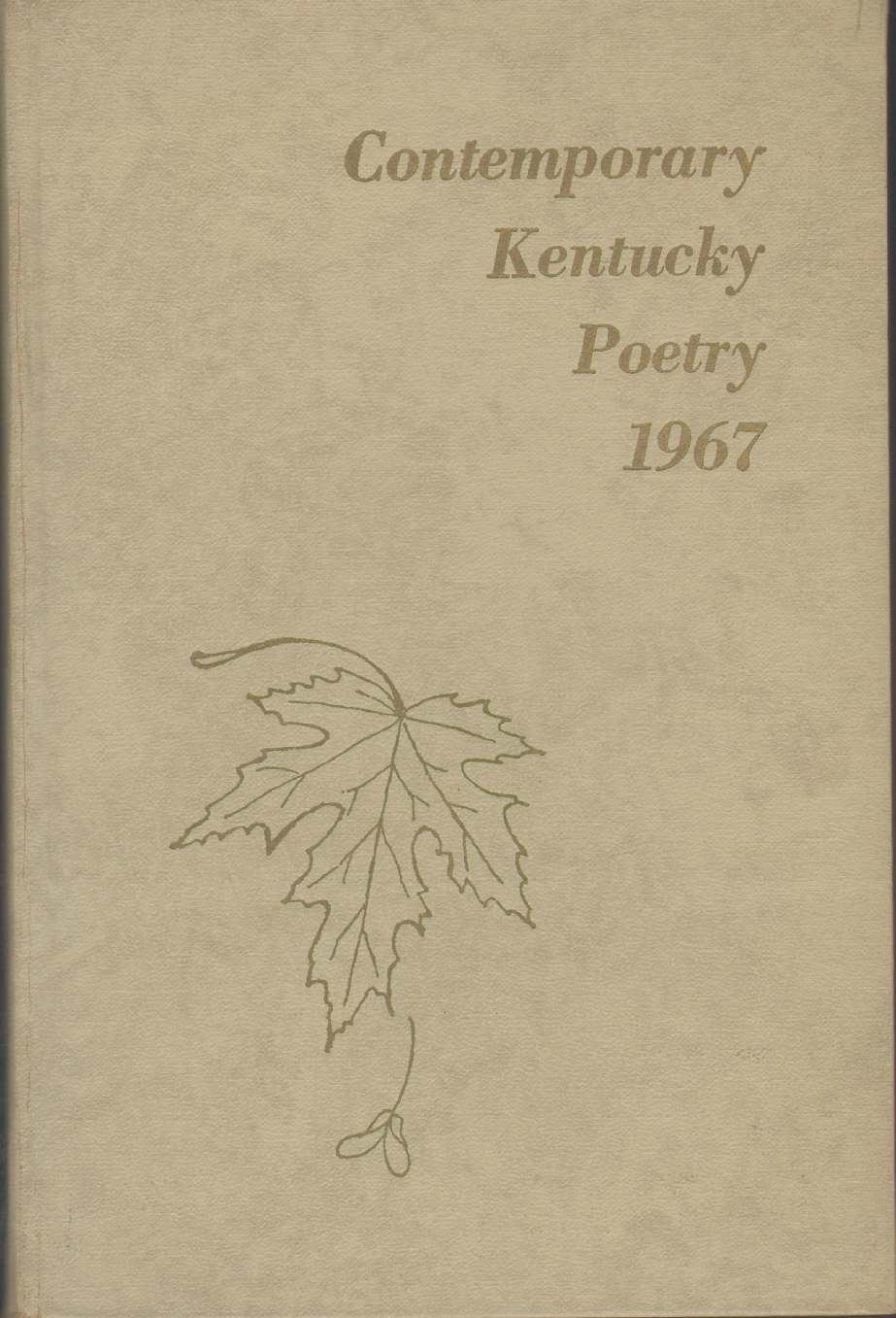 COMTEMPORARY KENTUCKY POETRY 1967, Bale, Joy and Others