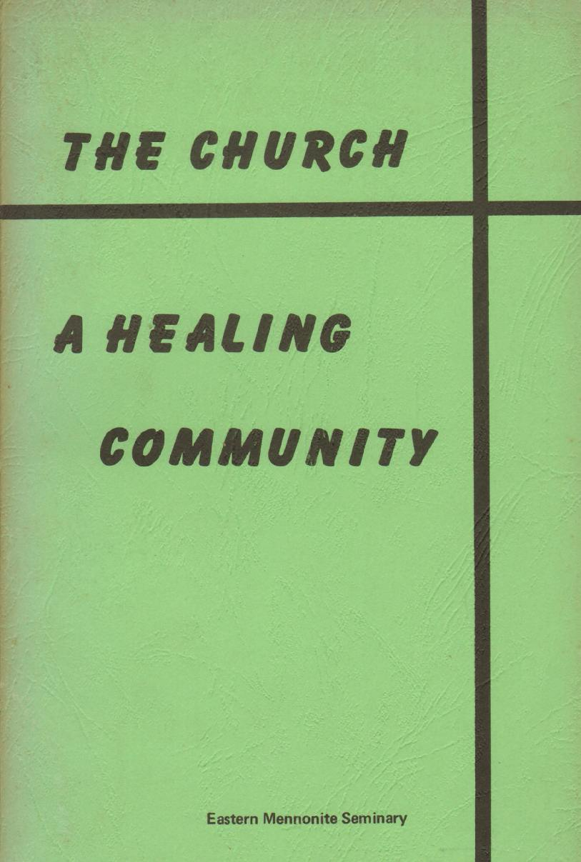 Image for THE CHURCH A Healing Community