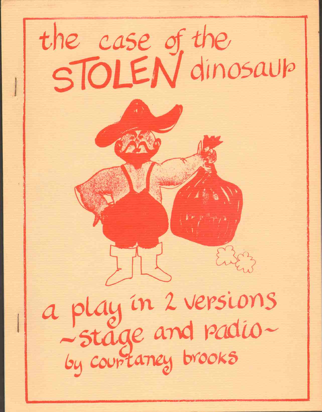 Image for CASE OF THE STOLEN DINOSAUR A Play in Two Versions : Stage and Radio
