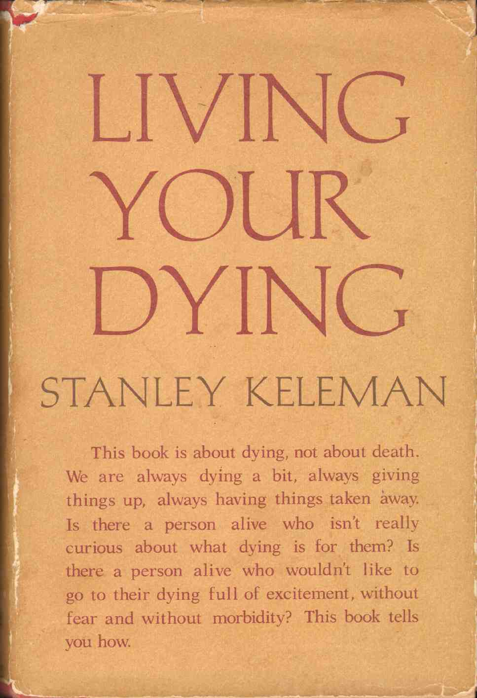 LIVING YOUR DYING, Keleman, Stanley