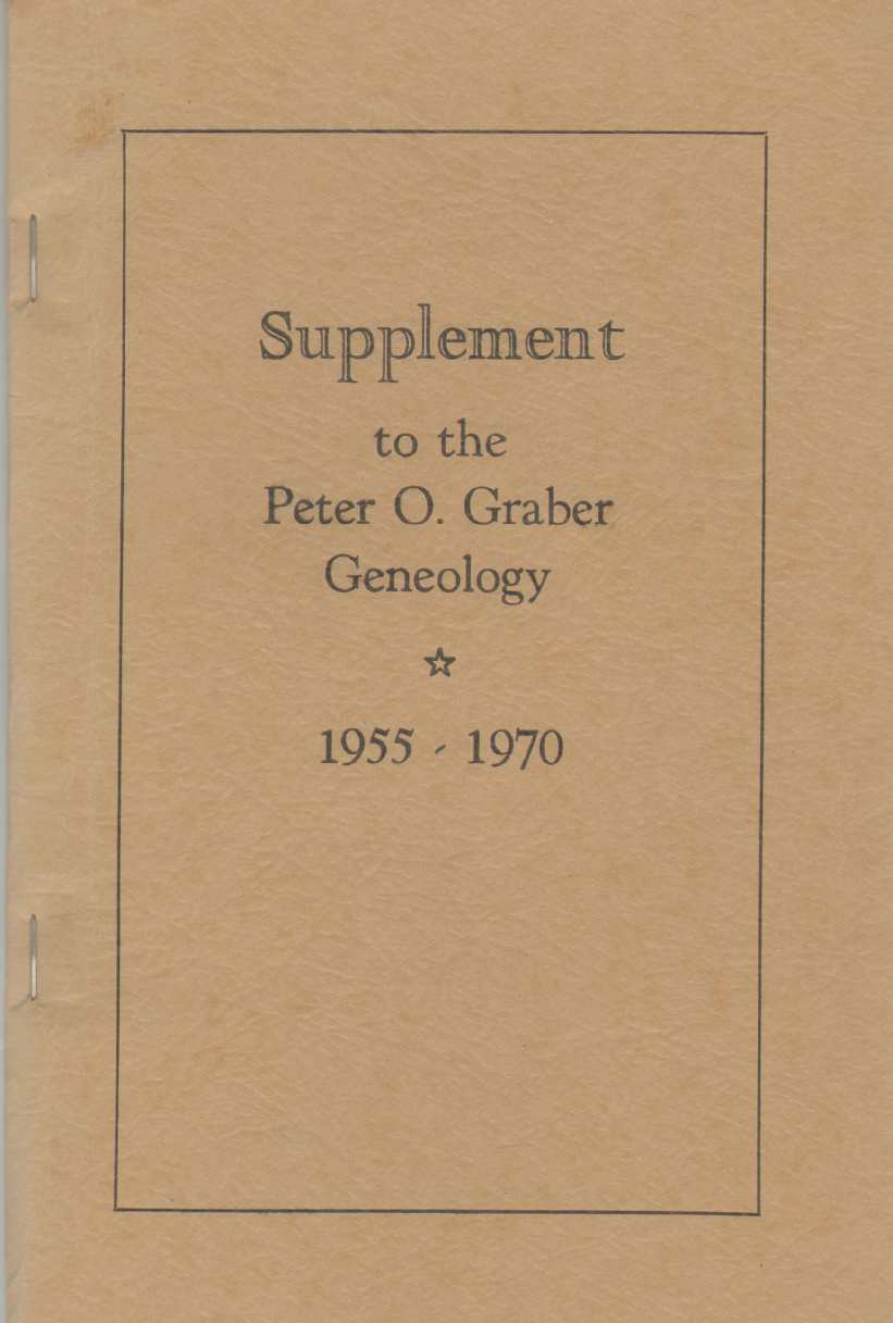 Image for SUPPLEMENT TO THE PETER O. GRABER GENEOLOGY 1955 - 1970