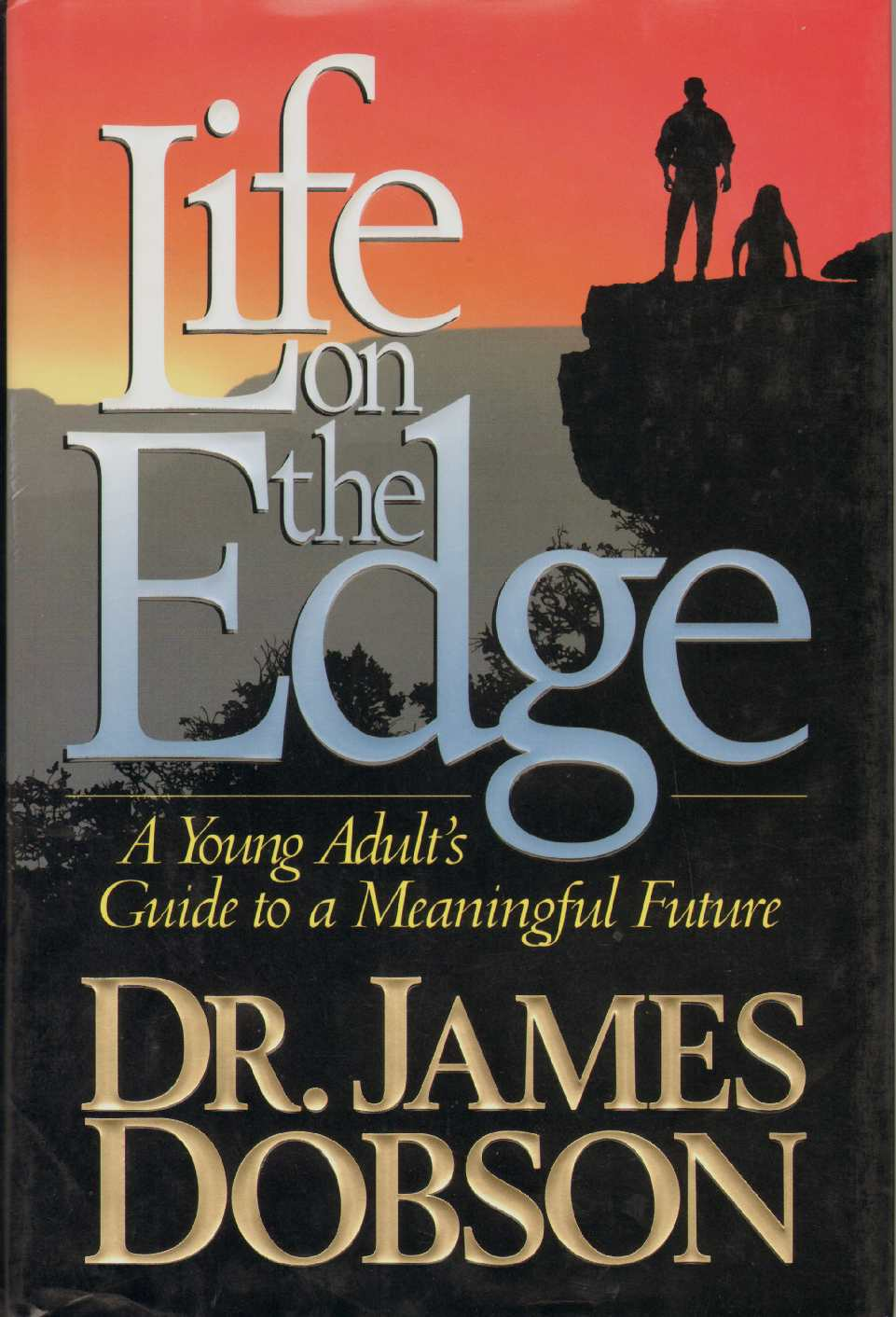 LIFE ON THE EDGE, Dobson, Dr. James