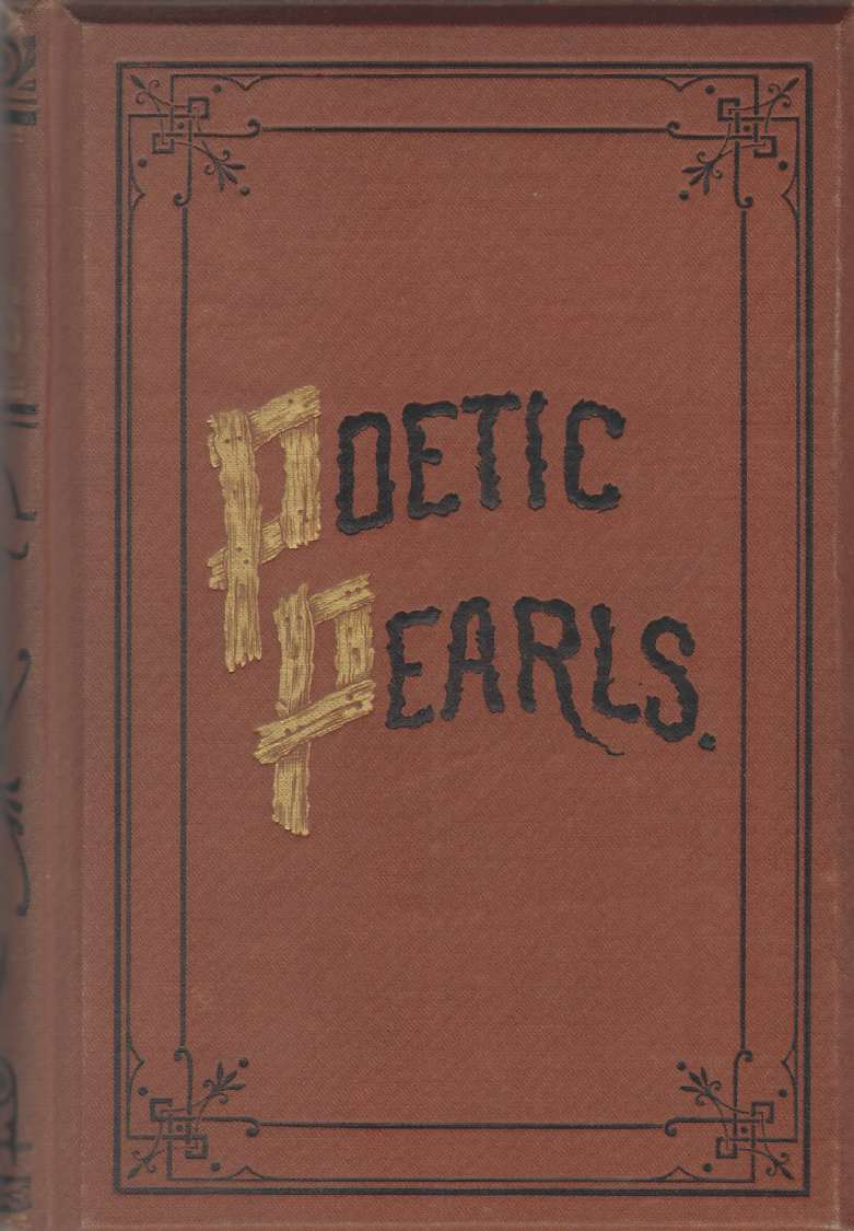 POETIC PEARLS With Notes and Illustrations, Rhodes, Richard S. ; edited by