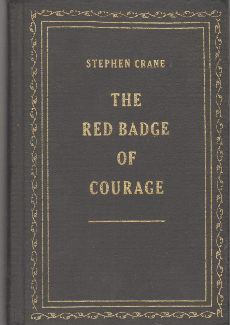 THE RED BADGE OF COURAGE Facsimile of the First Edition, Crane, Stephen