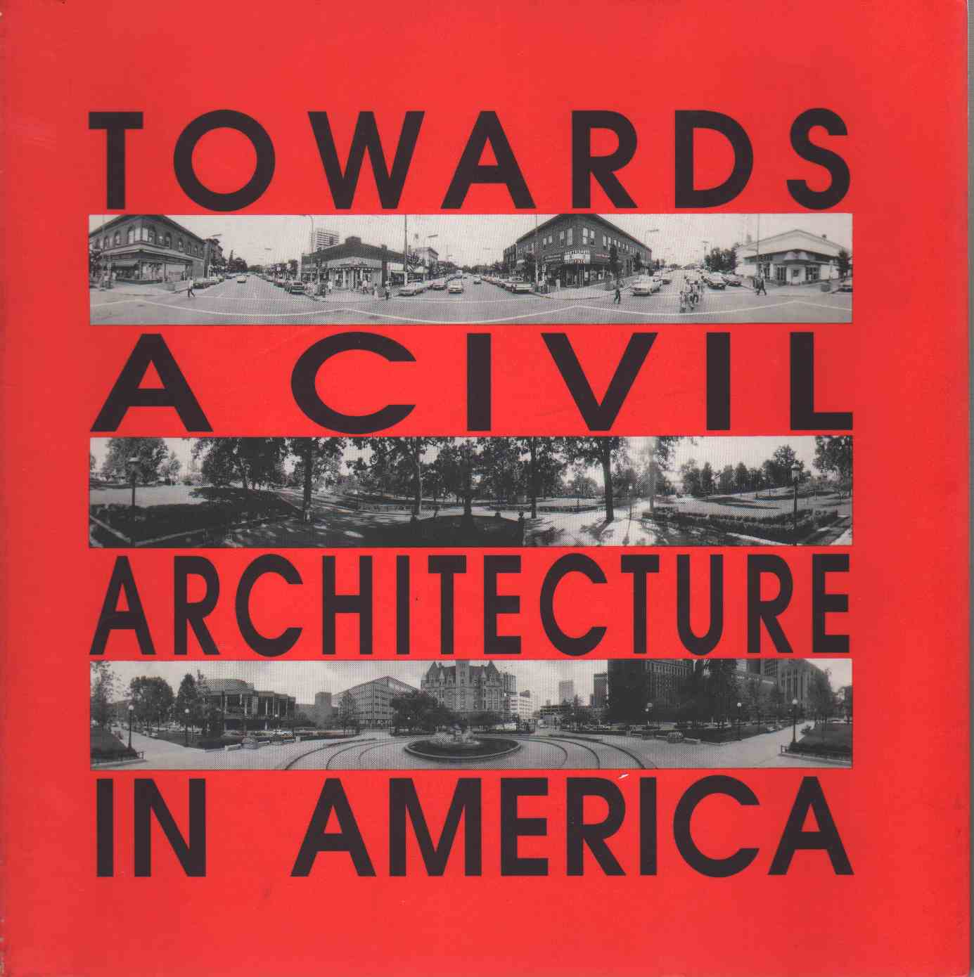 TOWARDS A CIVIL ARCHITECTURE IN AMERICA Modulus 23, Payton, Neal & Peter Waldman & Mark Schimmenti & William Carroll Westfall & Donald B. Genasci & Bria
