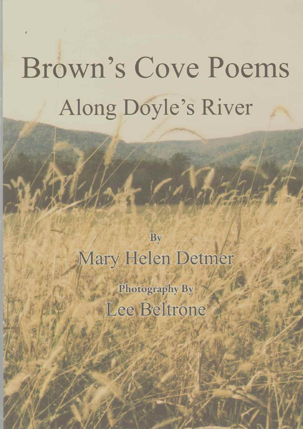 BROWN'S COVE POEMS Along Doyle's River, Detmer, Mary Helen