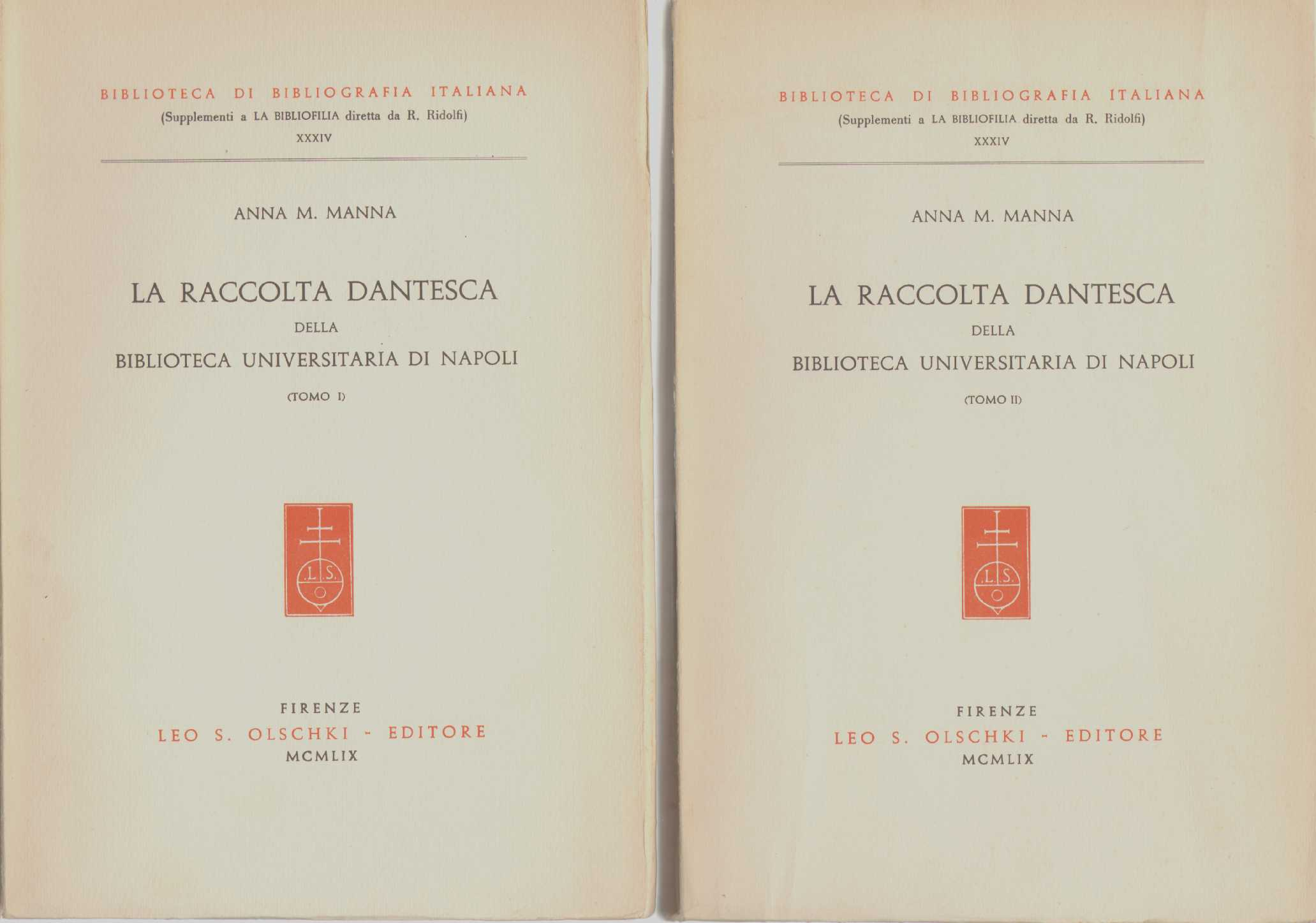 Image for LA RACCOLTA DANTESCA Della Biblioteca Universitaria Di Napoli in Two Volumes