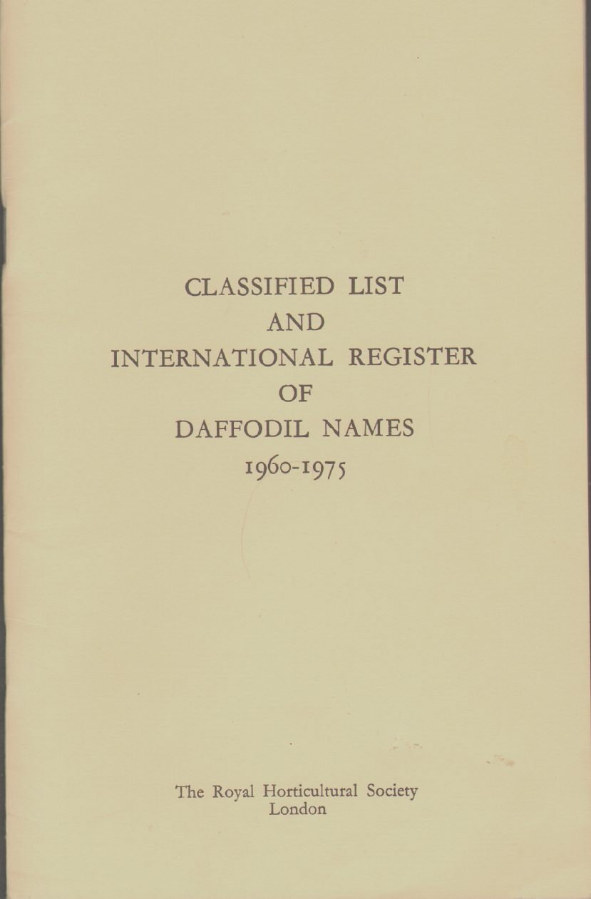 Image for CLASSIFIED LIST AND INTERNATIONAL REGISTER OF DAFFODIL NAMES, 1960 - 1975