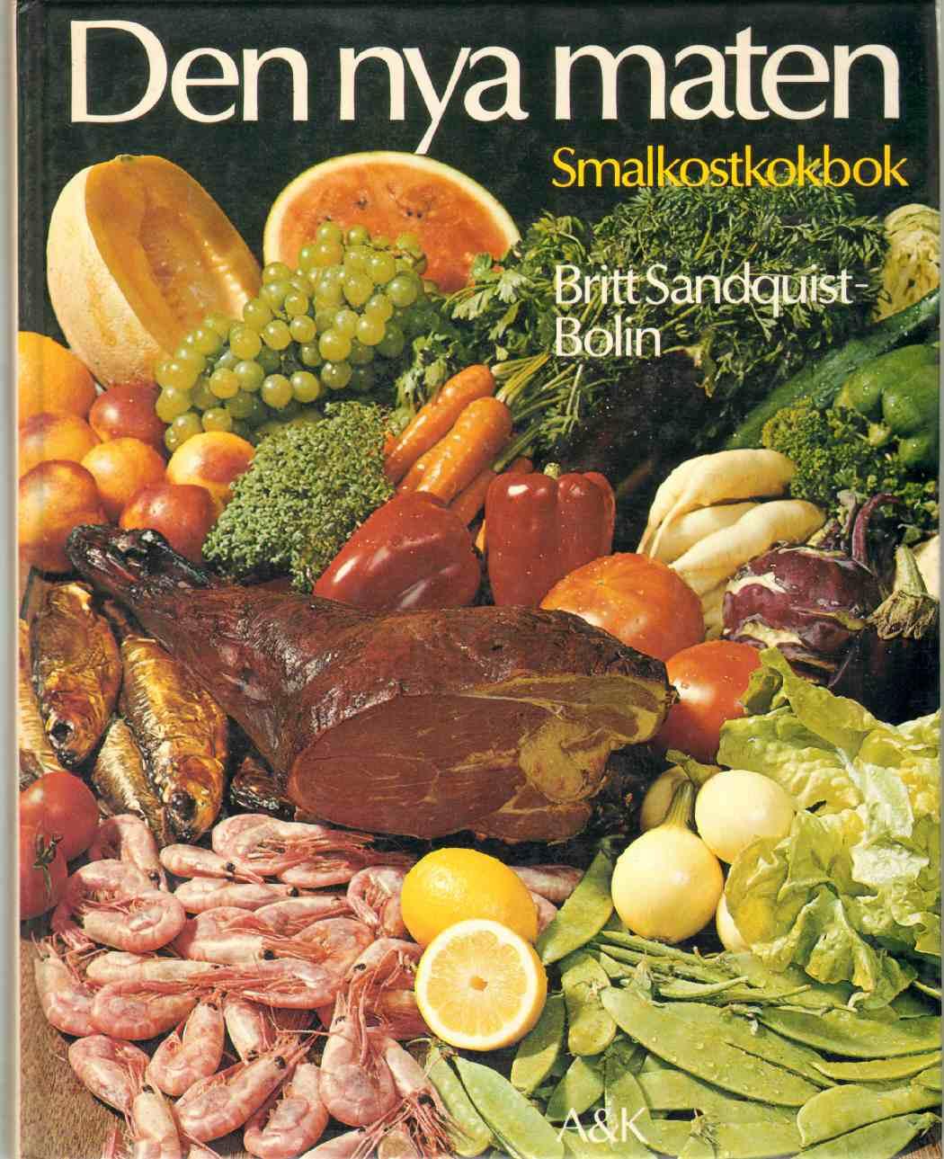 Image for DEN NYA MATEN Smalkostkokbok