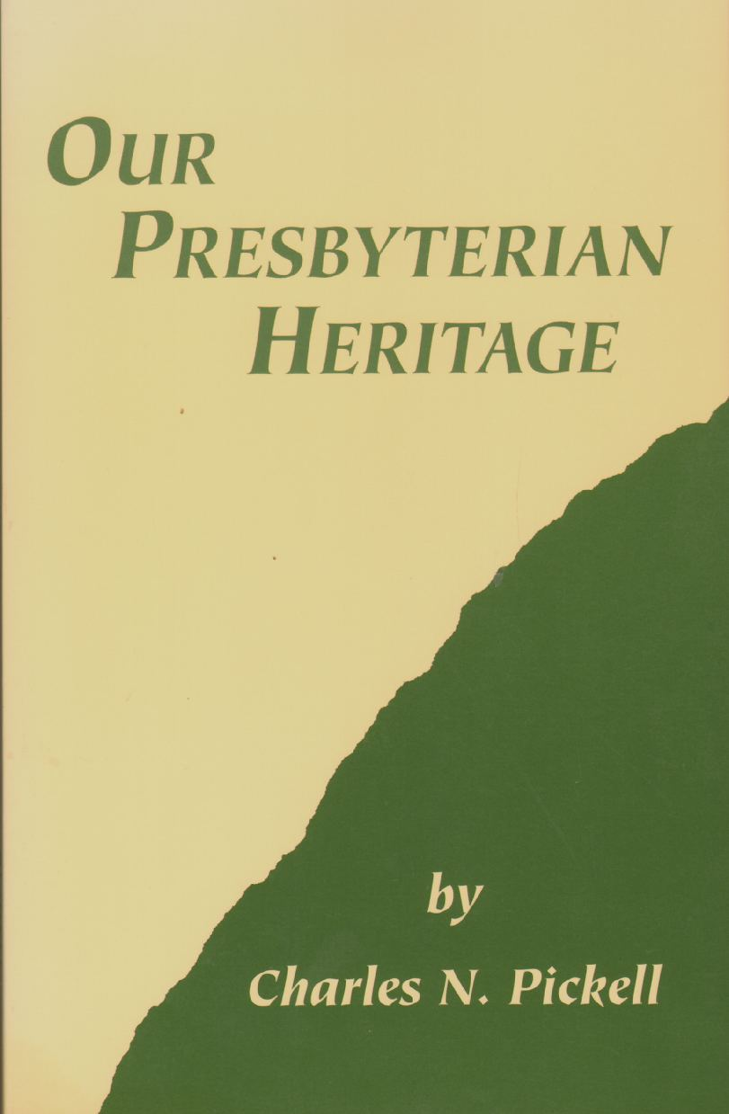 Image for OUR PRESBYTERIAN HERITAGE