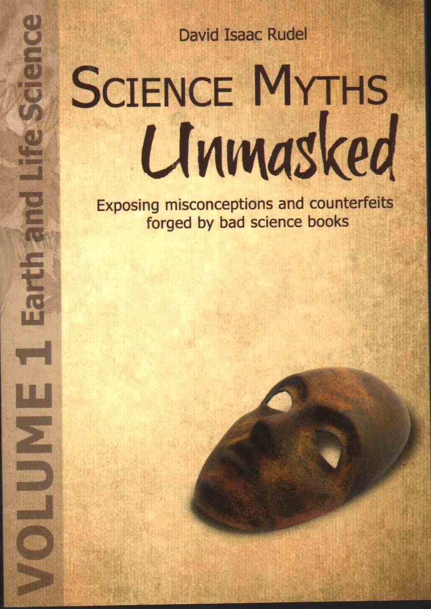 Image for SCIENCE MYTHS UNMASKED Exposing Misconceptions and Counterfeits Forged by Bad Science Books Vol.1: Earth and Life Science