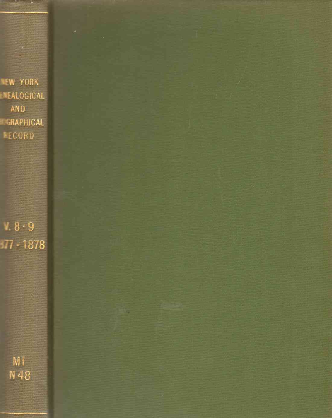 Image for NEW YORK GENEALOGICAL AND BIOGRAPHICAL RECORD Volumes VIII & IX January 1877 to October 1878