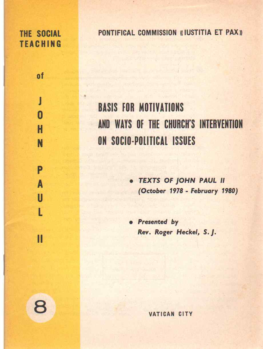 Image for BASIS FOR MOTIVATIONS AND WAYS OF THE CHURCH'S INTERVENTION ON SOCIO-POLITICAL ISSUES Texts, October 1978-February 1980