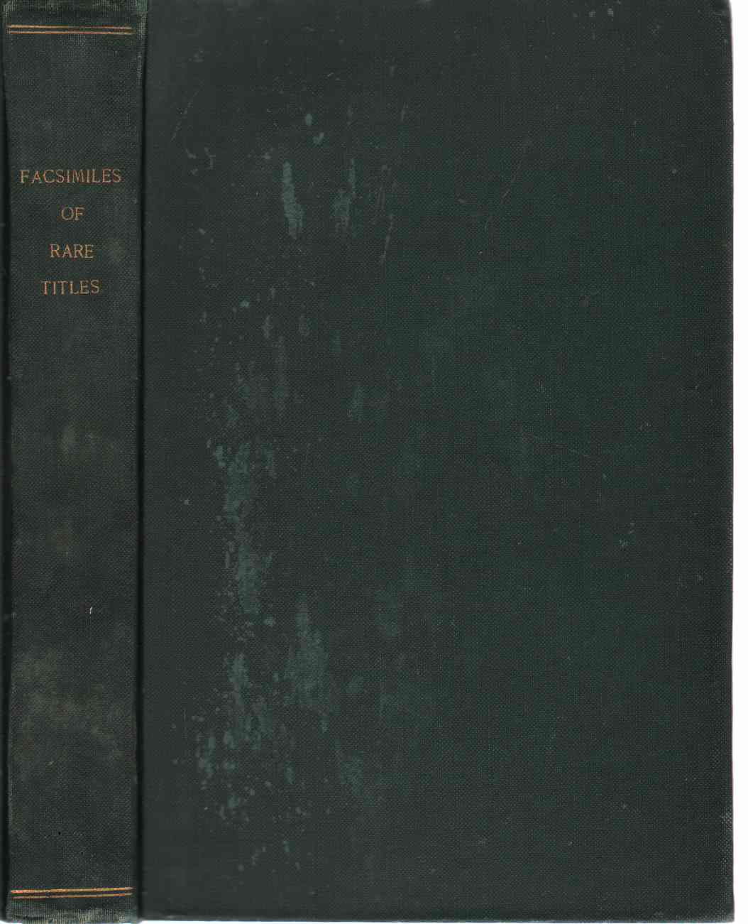 Image for FACSIMILES OF RARE TITLES