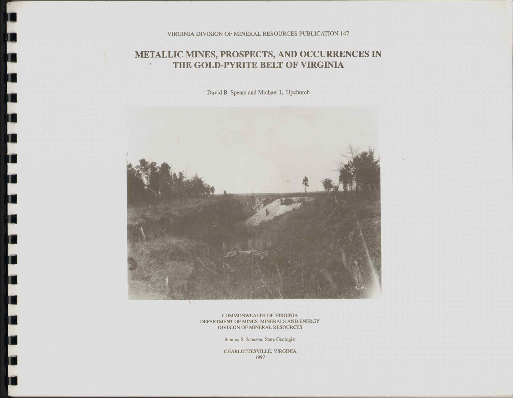Image for METALLIC MINES, PROSPECTS, AND OCCURENCES IN THE GOLD-PYRITE BELT OF VIRGINIA Virginia Division of Mineral Resources Publication 147