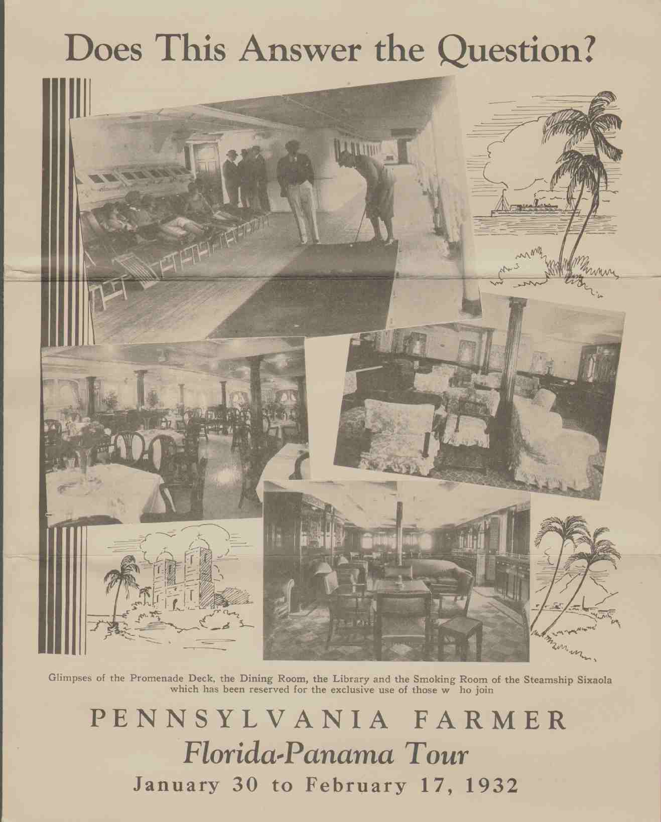 Image for DOES THIS ANSWER THE QUESTION?  Pennsylvania Farmer Florida-Panama Tour January 30 to February 17, 1932