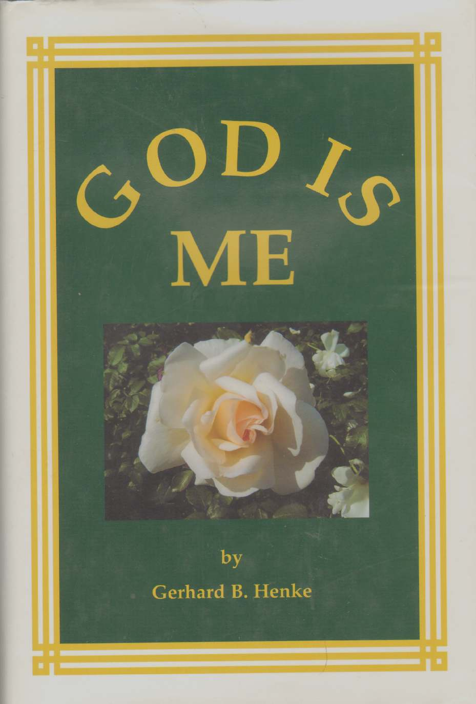 Image for GOD IS ME A Philosophical and Socio-Political Inquiry Into Human Nature