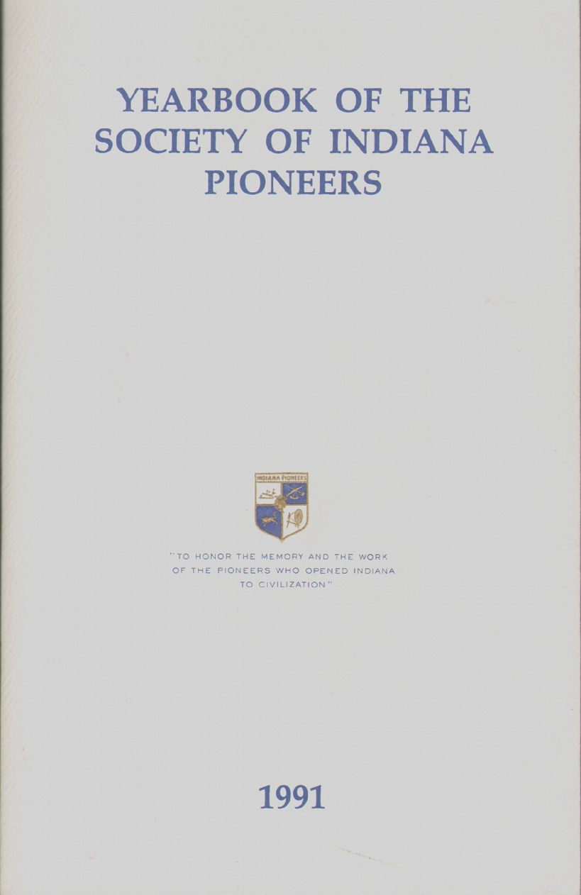 YEARBOOK OF THE SOCIETY OF INDIANA PIONEERS 1991