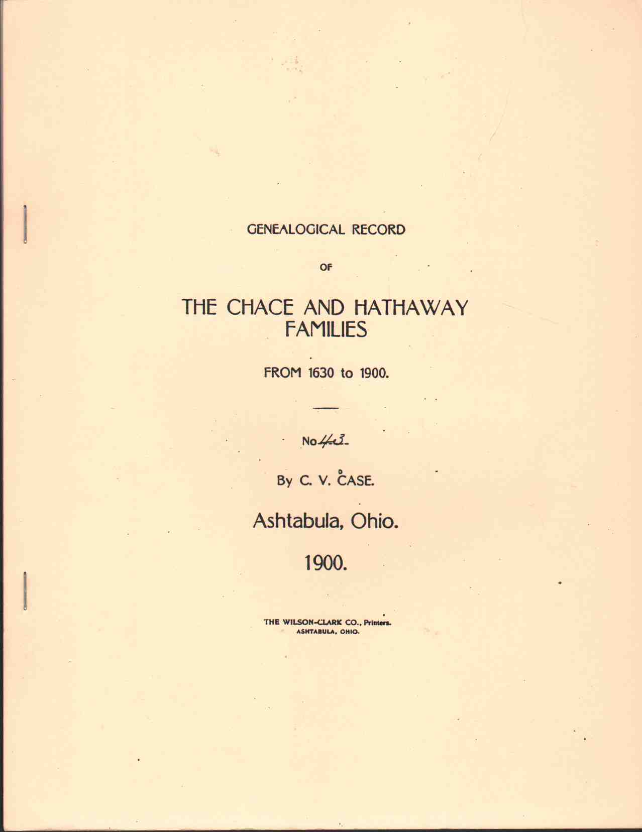 GENEALOGICAL RECORD OF THE CHACE AND HATHAWAY FAMILIES FROM 1630 TO 1900, Case, Clarence Vallierre