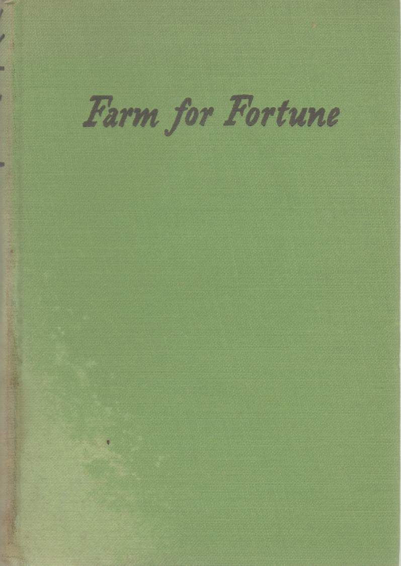 Image for FARM FOR FORTUNE AND VICE VERSA A Handbook for City Farmers