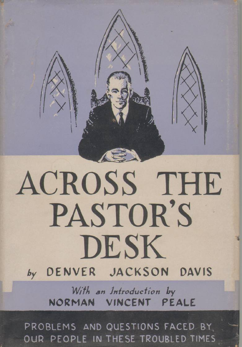 Image for ACROSS THE PASTOR'S DESK Problems and Questions Faced by Our People in These Troubled Times