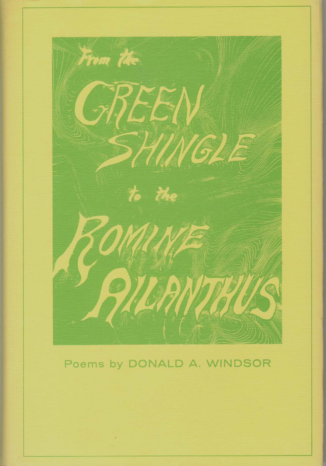 Image for FROM THE GREEN SHINGLE TO THE ROMINE AILANTHUS Poems