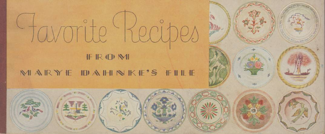 FAVORITE RECIPES FROM MARY DAHNKE'S FILE
