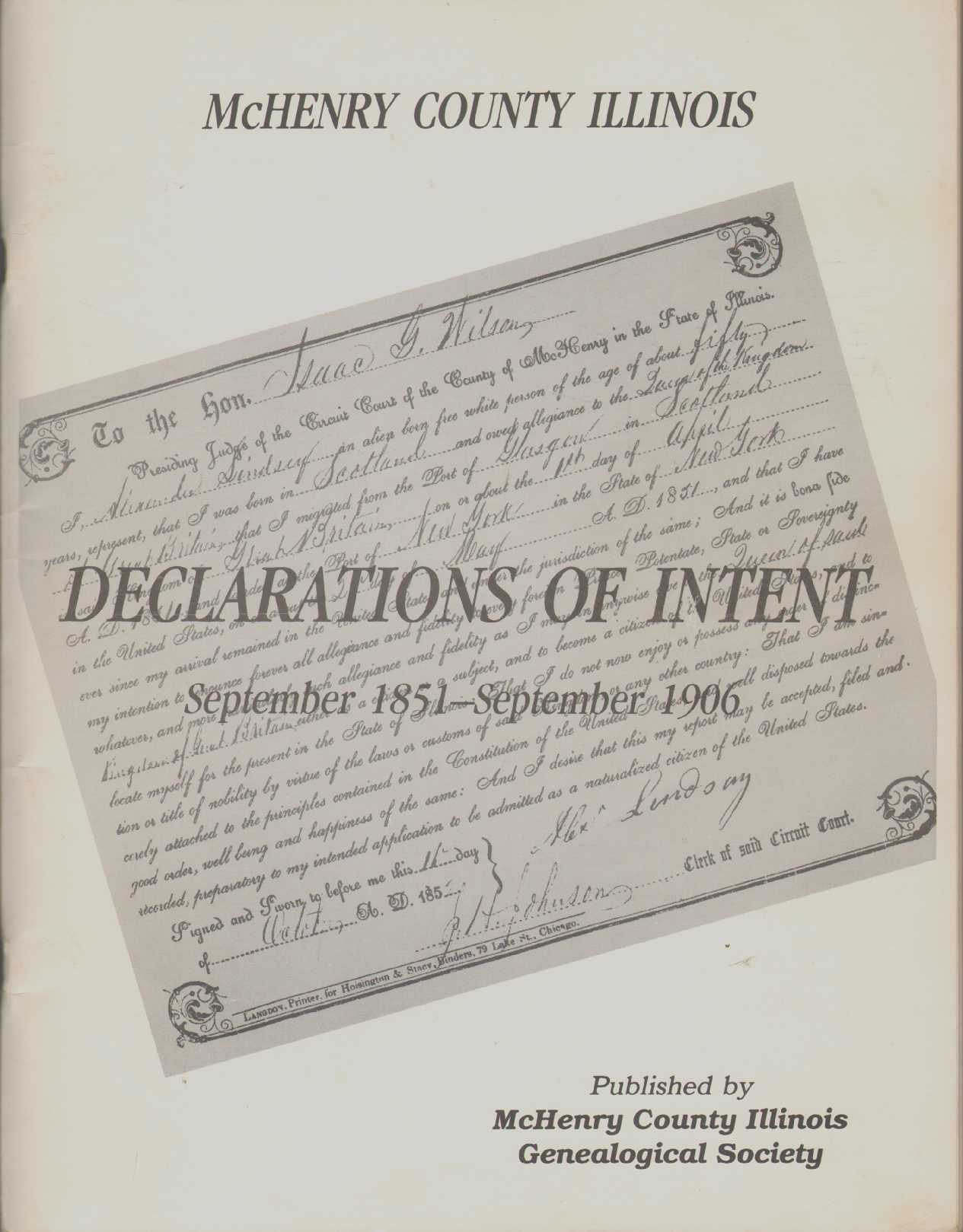 Image for MCHENRY COUNTY ILLINOIS DECLARATIONS OF INTENT SEPTEMBER 1851-SEPTEMBER 1906
