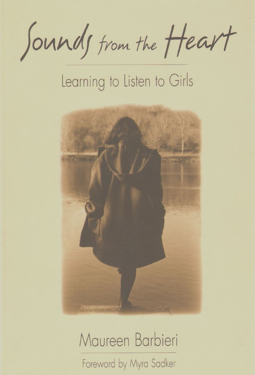 Image for SOUNDS FROM THE HEART Learning to Listen to Girls