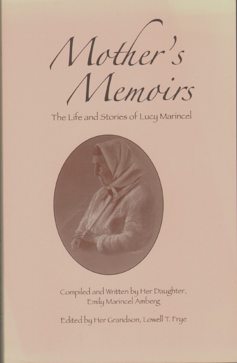Image for MOTHER'S MEMOIRS The Life and Stories of Lucy Marincel