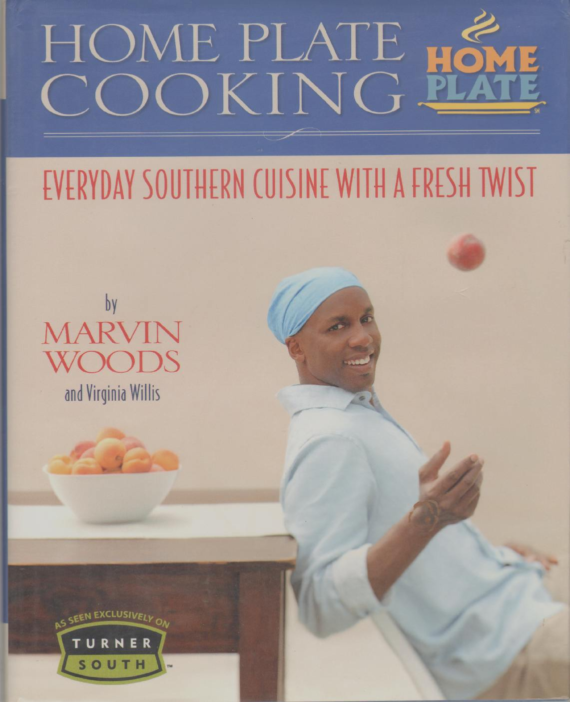 Image for HOME PLATE COOKING Everyday Southern Cuisine with a Fresh Twist