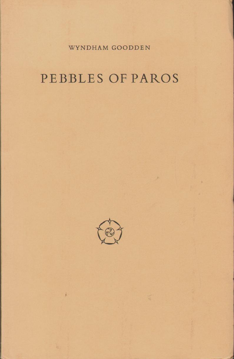 PEBBLES OF PAROS Poems and Children's Verses, Goodden, Wyndham