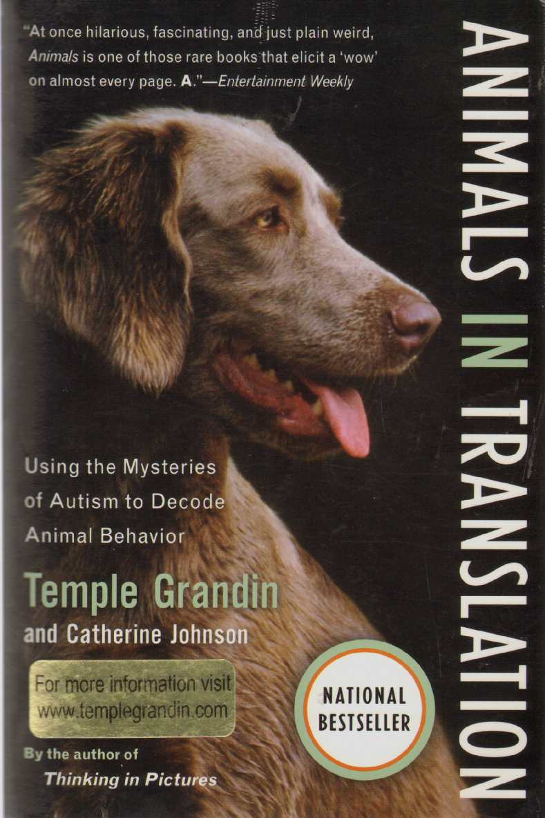 Image for ANIMALS IN TRANSLATION Using the Mysteries of Autism to Decode Animal Behavior