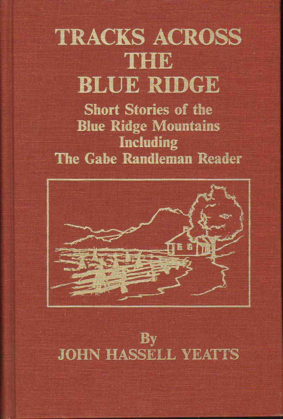Image for TRACKS ACROSS THE BLUE RIDGE Short Stories of the Blue Ridge Mountains Including the Gabe Randleman Reader