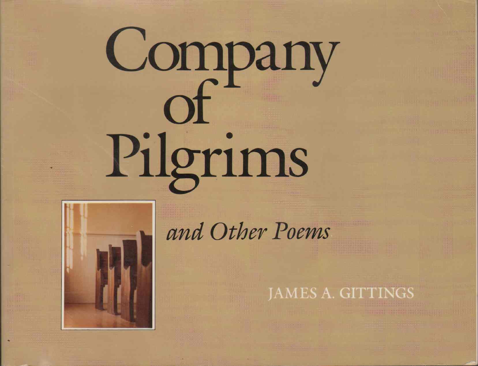 COMPANY OF PILGRIMS And Other Poems, Gittings, James A.